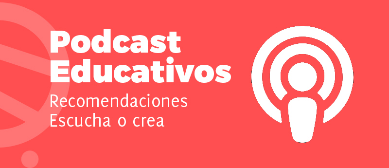 Podcast Educativos